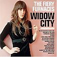 Fiery Furnaces.Widow City