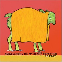 Andrew Bird.Mysterious Production