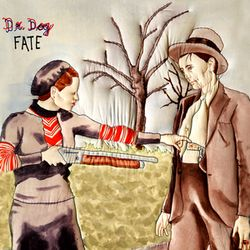 Dr.dog.fate