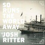 Josh ritter.so runs the world