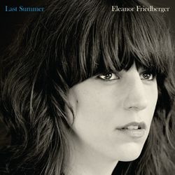Eleanor friedberger.last summer