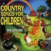 Tom T. Hall.Country Songs for Children